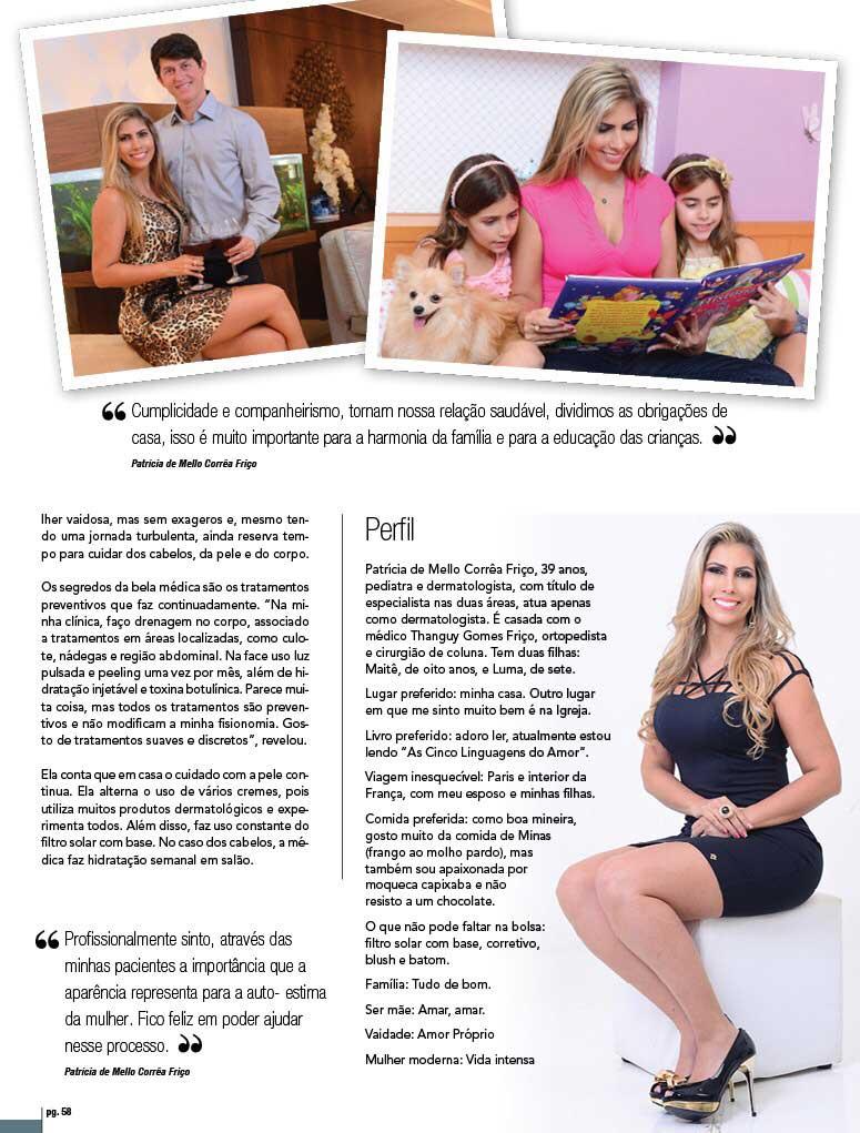 Dra Patricia Friço revela a doce e difícil arte de equilibrar carreira, família e saúde.